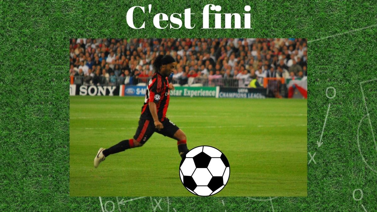 Ronaldinho et le ballon rond, c'est fini!